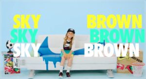 Sky BrownのNIKEビデオ